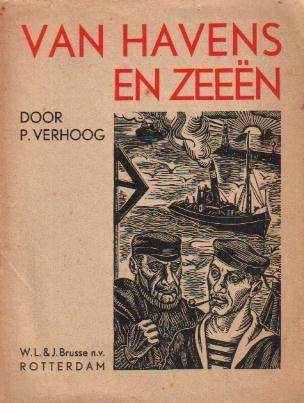 Verhoog, P. - Van Havens en Zeeën (Opstellen)